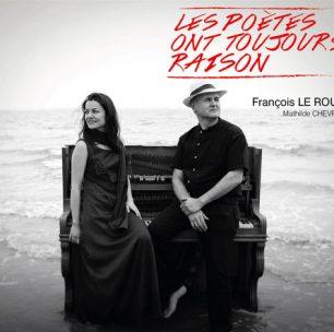 LES POÈTES ONT TOUJOURS RAISON «extraits album»
