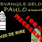 L'EVANGILE SELON PAULO – Salle LE CAIRN à LARMOR BADEN 56870