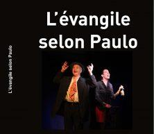 Pour acheter le DVD L'EVANGILE SELON PAULO cliquer sur l'image